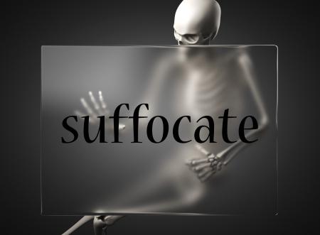 suffocate: word on glass billboard