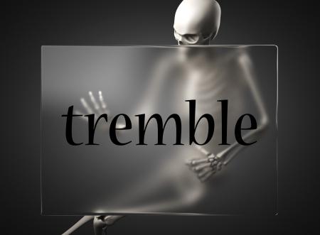 tremble: word on glass billboard