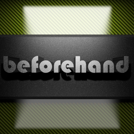 beforehand: metal word on carbon