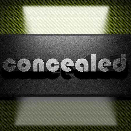 concealed: metal word on carbon
