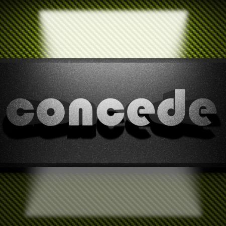 concede: metal word on carbon
