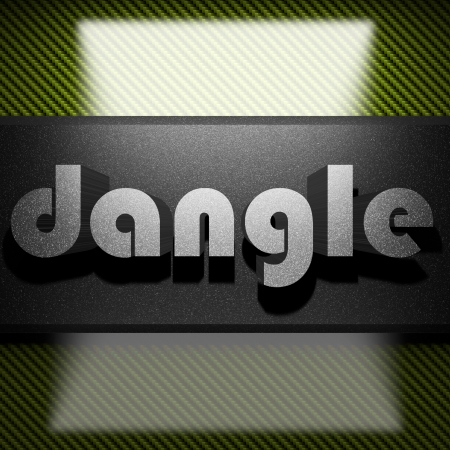 dangle: metal word on carbon