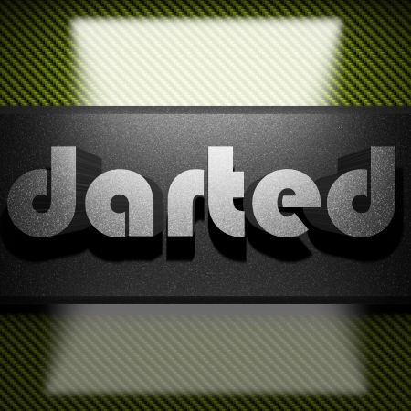 darted: metal word on carbon
