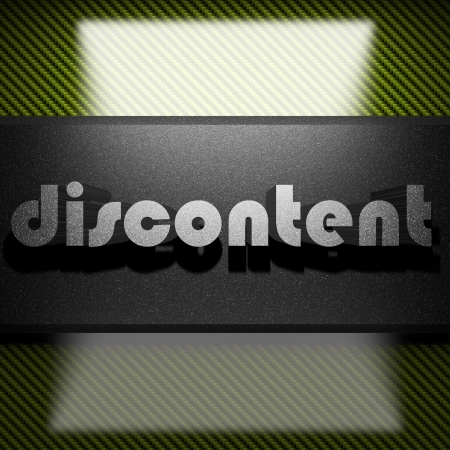 discontent: metal word on carbon