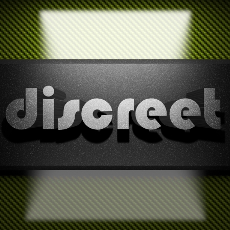 discreet: metal word on carbon