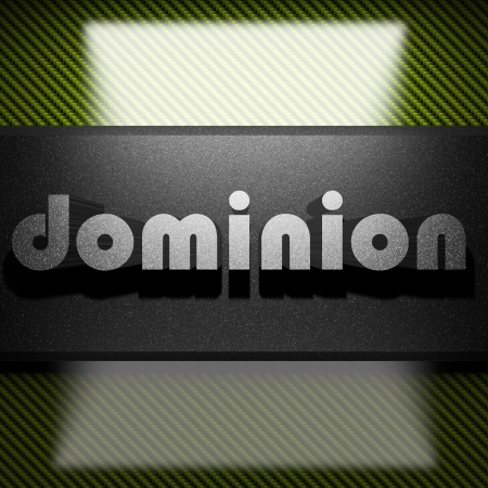 dominion: metal word on carbon