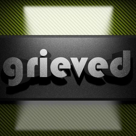 grieved: metal word on carbon
