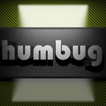 humbug: metal word on carbon