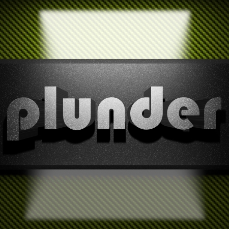 plunder: metal word on carbon