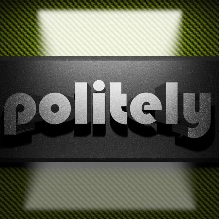 politely: metal word on carbon