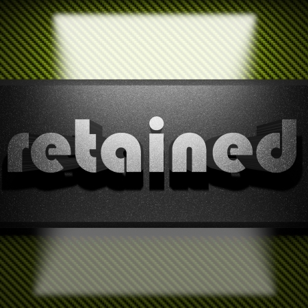 retained: metal word on carbon