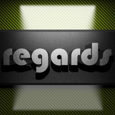 regards: metal word on carbon