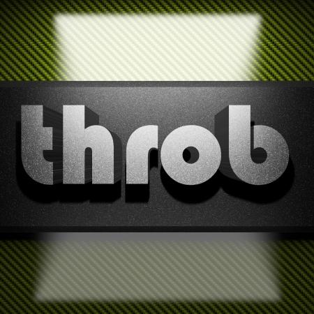 throb: metal word on carbon