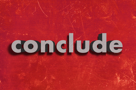 conclude: gray word on red wall