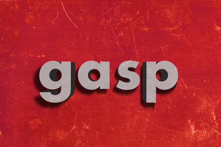gasp: gray word on red wall