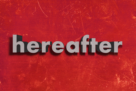 hereafter: gray word on red wall
