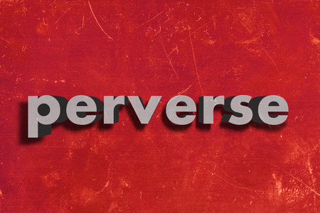 perverse: gray word on red wall