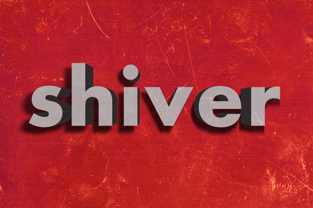 shiver: gray word on red wall
