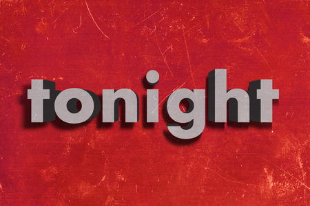 tonight: gray word on red wall