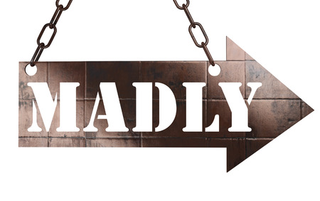 madly: word on copper arrow Stock Photo