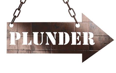 plunder: word on copper arrow Stock Photo