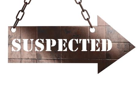 suspected: word on copper arrow Stock Photo