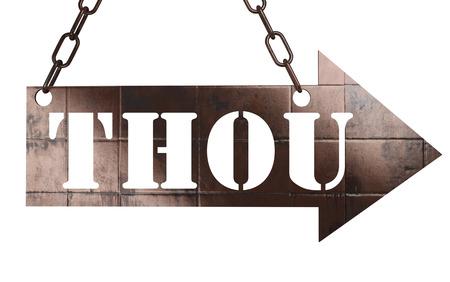 thou: word on copper arrow Stock Photo