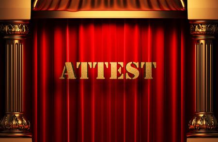 attest: golden word on red velvet curtain