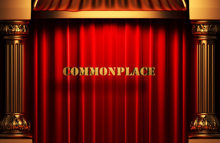 commonplace: golden word on red velvet curtain