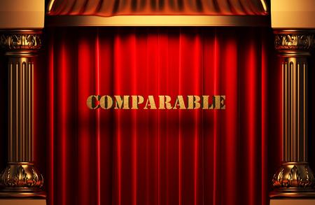 comparable: golden word on red velvet curtain