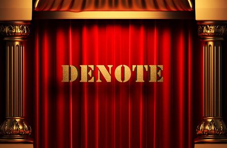denote: golden word on red velvet curtain