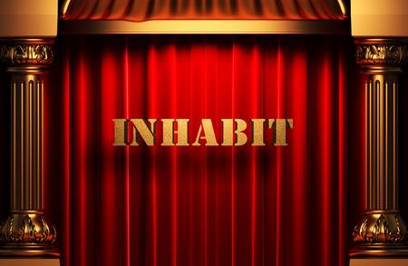 inhabit: golden word on red velvet curtain