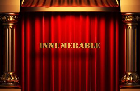 innumerable: golden word on red velvet curtain