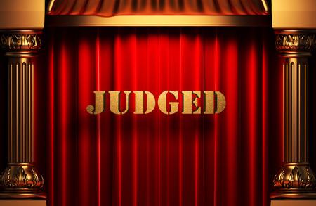 judged: golden word on red velvet curtain