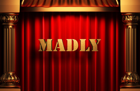 madly: golden word on red velvet curtain