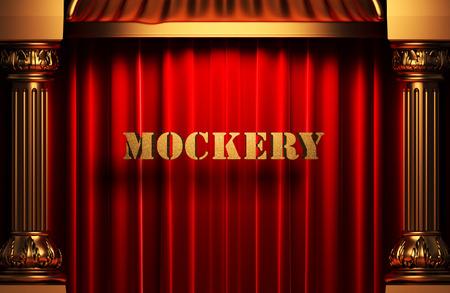 mockery: golden mockery word on red velvet curtain