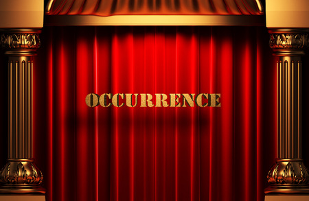 occurrence: golden occurrence word on red velvet curtain