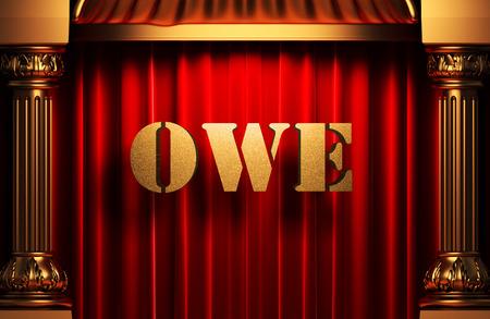 owe: golden owe word on red velvet curtain