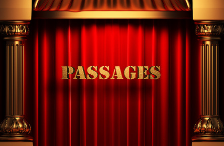 passages: golden passages word on red velvet curtain