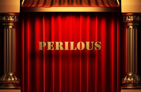golden perilous word on red velvet curtain