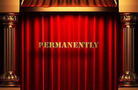Permanent: gouden permanent woord op rood fluwelen gordijn Stockfoto