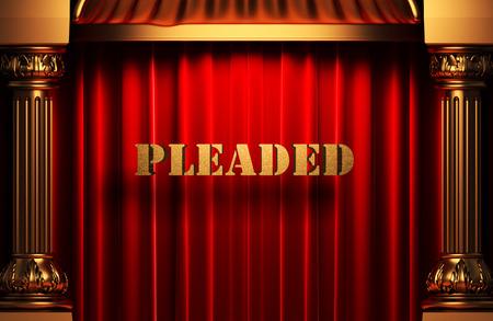 pleaded: golden pleaded word on red velvet curtain Stock Photo