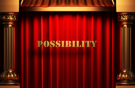 possibility: golden possibility word on red velvet curtain Stock Photo