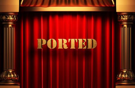 ported: palabra de oro en la cortina de terciopelo rojo Foto de archivo