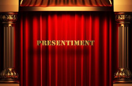 presentiment: golden word on red velvet curtain