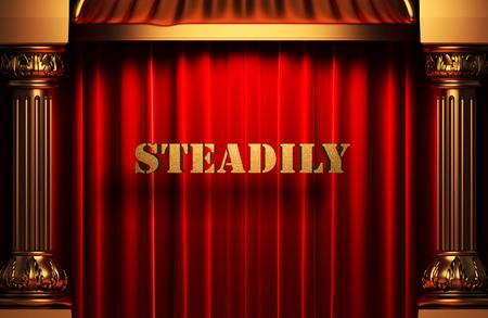 steadily: golden word on red velvet curtain