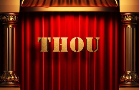 thou: golden word on red velvet curtain