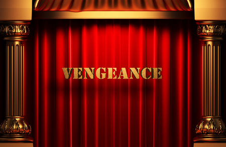 vengeance: golden word on red velvet curtain