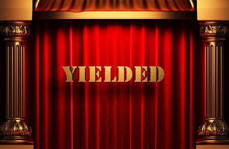 yielded: golden word on red velvet curtain
