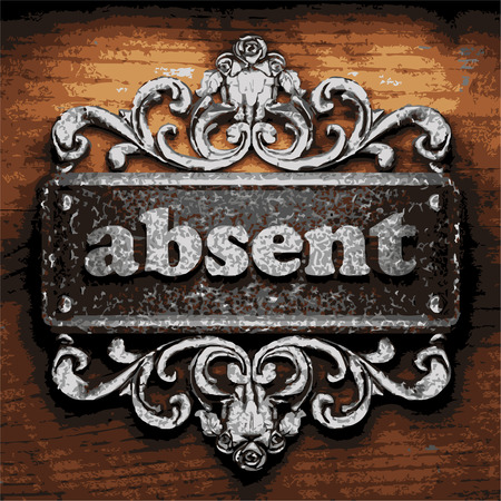 absent: iron absent word on wooden background